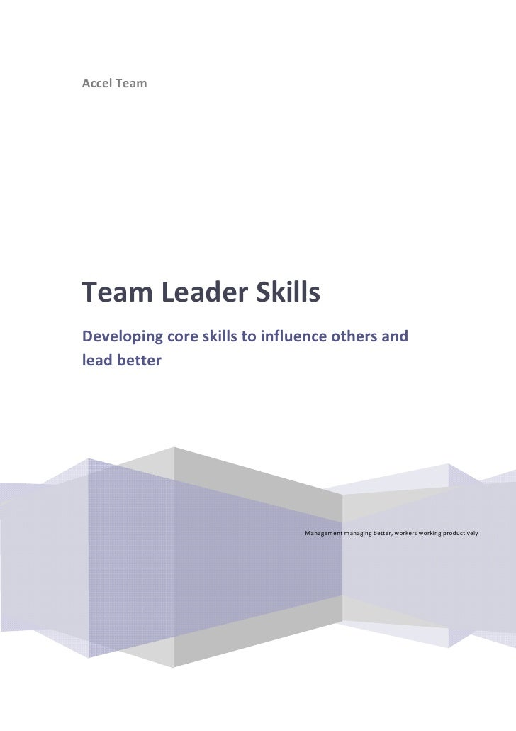 AccelTeam                                 TeamLeaderSkills     Developingcoreskillstoinfluenceothersa...