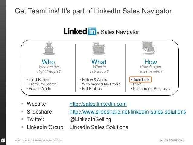 Get TeamLink! It's part of LinkedIn Sales Navigator.                          Who                                What     ...