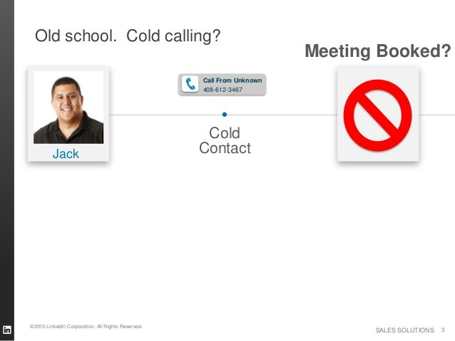 Old school. Cold calling?                                                                       Meeting Booked?           ...