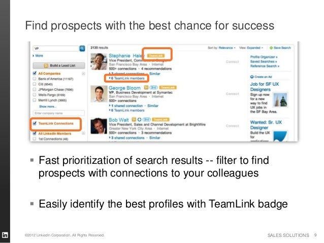 Find prospects with the best chance for success   Fast prioritization of search results -- filter to find    prospects wi...