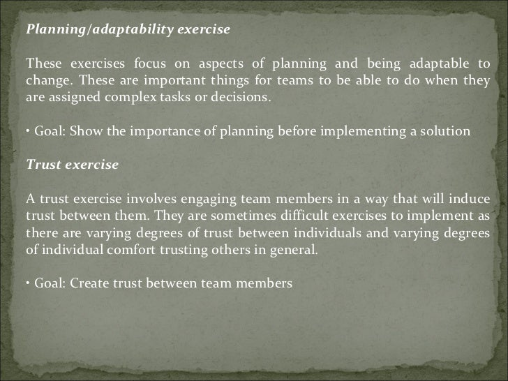 Planning/adaptability exercise These exercises focus on aspects of planning and being adaptable to change. These are impor...