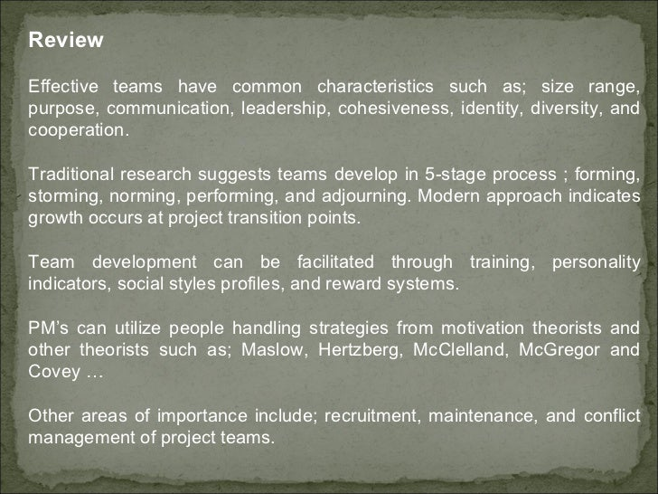 Review  Effective teams have common characteristics such as; size range, purpose, communication, leadership, cohesiveness,...