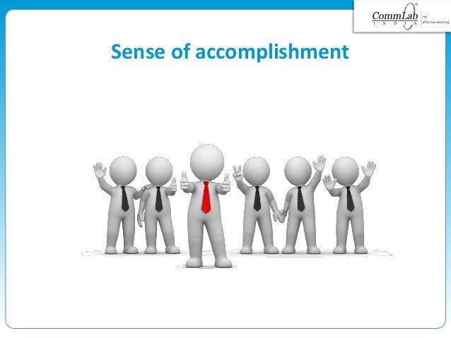 Sense of accomplishment