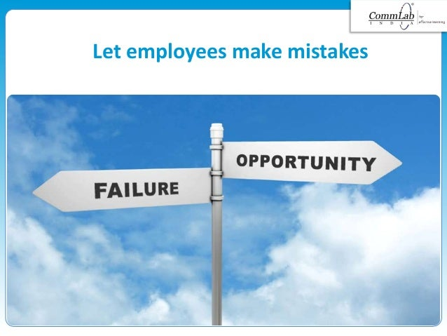 Let employees make mistakes