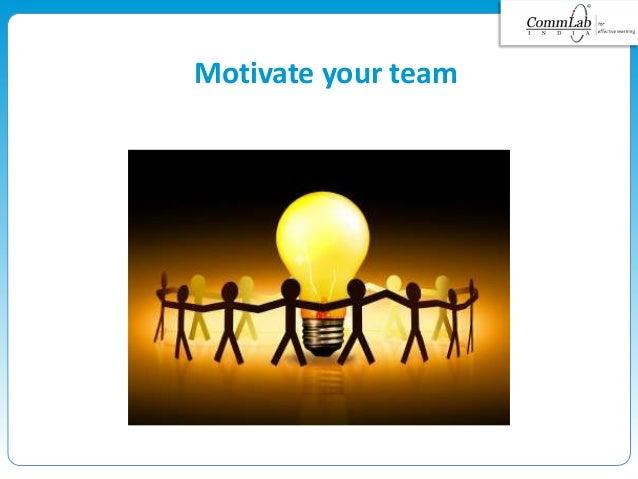 Motivate your team