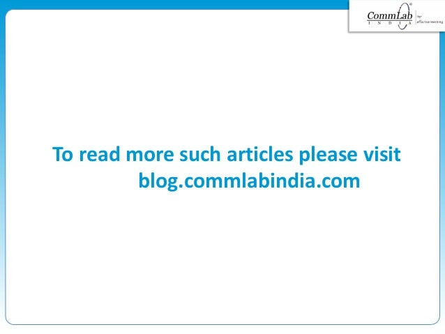 To read more such articles please visit blog.commlabindia.com