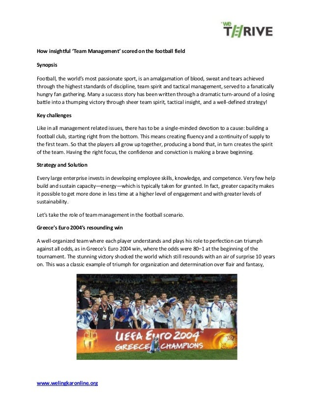 www.welingkaronline.org How insightful 'Team Management' scored on the football field Synopsis Football, the world's most ...