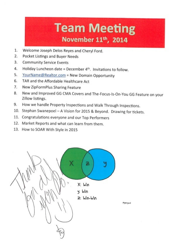 "Team Meeting  November 11""',  2014  Welcome Joseph Delos Reyes and Cheryl Ford.  Pocket Listings and Buyer Needs     Commu..."