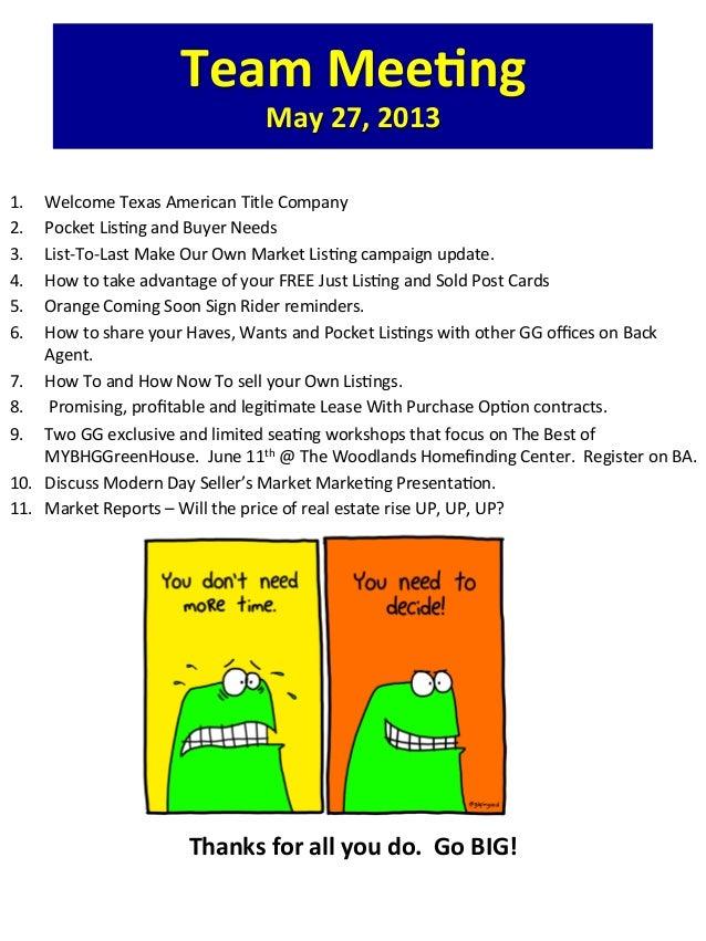 Team%Meeng%May%27,%2013%!1. Welcome!Texas!American!Title!Company!2. Pocket!Lis:ng!and!Buyer!Needs!3. ListAToALast!Make!...