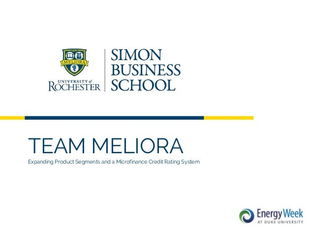 TEAM MELIORAExpanding Product Segments and a Microfinance Credit Rating System
