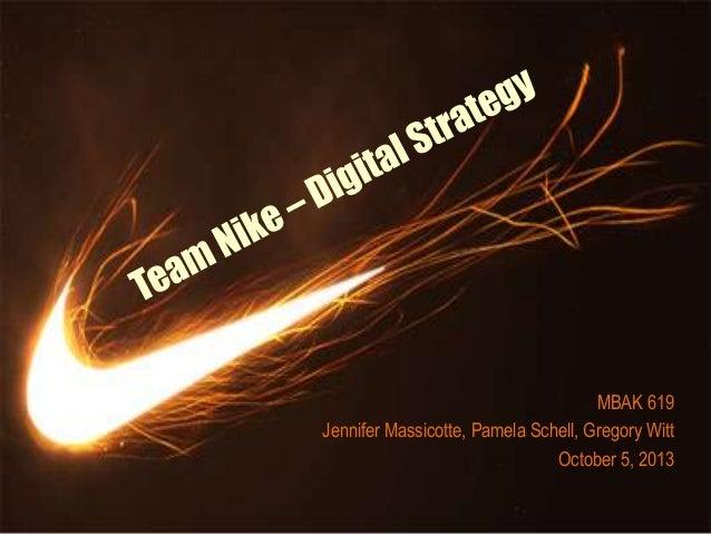 MBAK 619 Jennifer Massicotte, Pamela Schell, Gregory Witt October 5, 2013