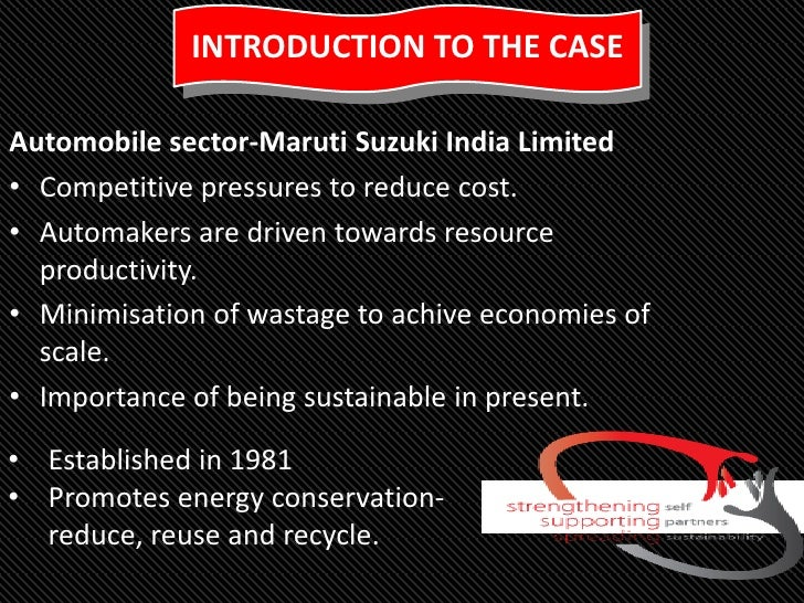 maruti suzuki case study Case study title: maruti udyog limited  a license and a joint venture agreement were signed with the suzuki motor company of japan in oct 1983,.