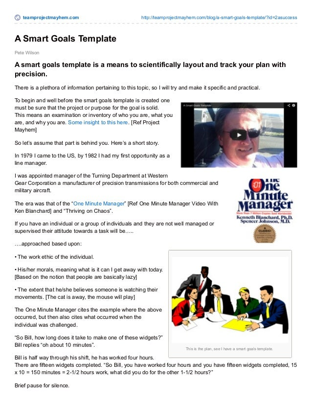 teamprojectmayhem.com http://teamprojectmayhem.com/blog/a-smart-goals-template/?id=2asuccess  This is the plan, see I have...