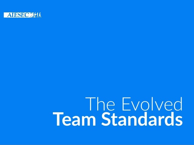 Team Standards The Evolved