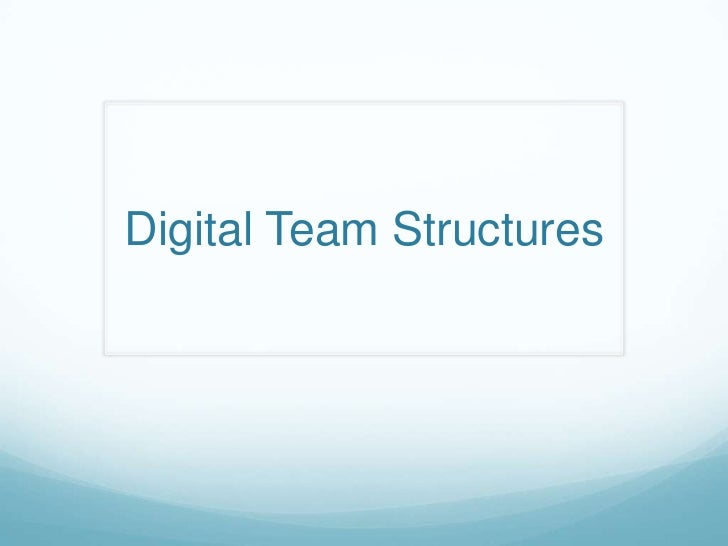 Digital Team Structures<br />