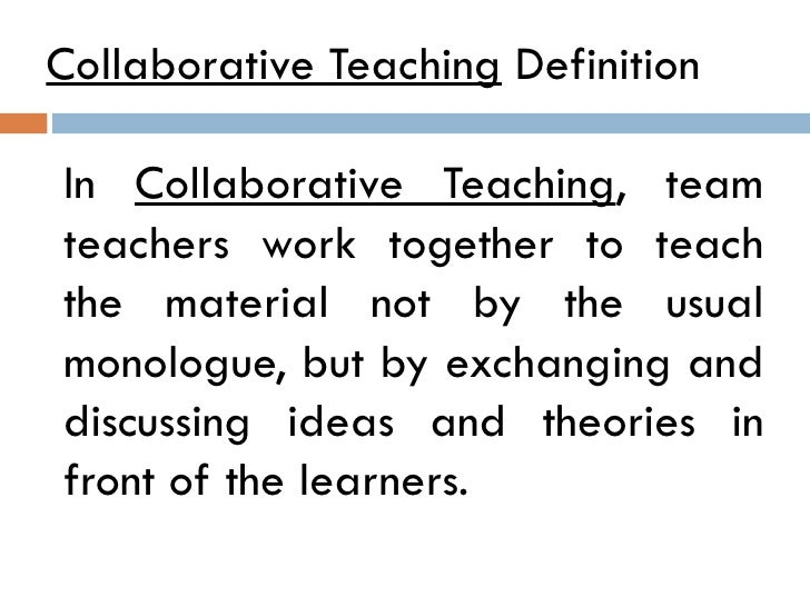 Collaborative Teaching ~ Team teaching collaborative