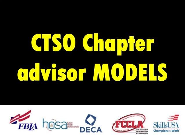 CTSO Chapter advisor MODELS