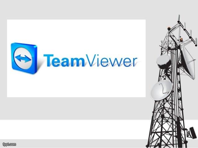 TeamViewer. • Es un software cuya función es conectarse remotamente a otro equipo. Entre sus funciones están: compartir y ...