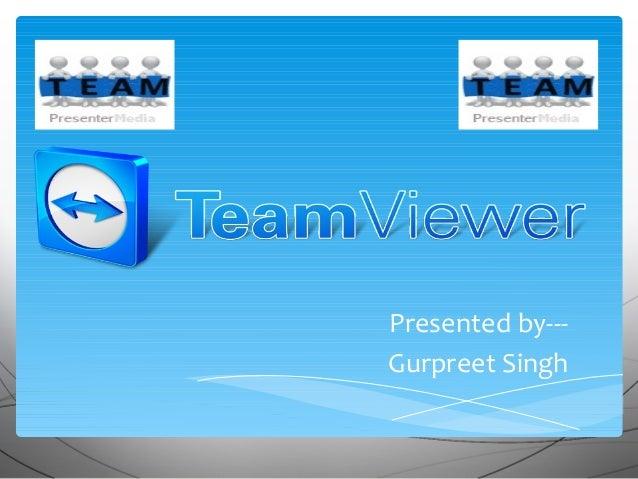 Presented by--- Gurpreet Singh