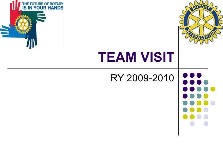 TEAM VISIT RY 2009-2010