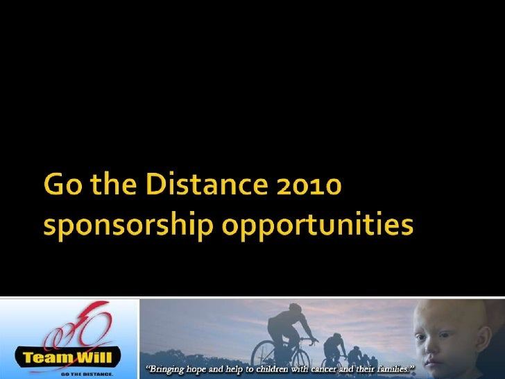 Go the Distance 2010sponsorship opportunities<br />