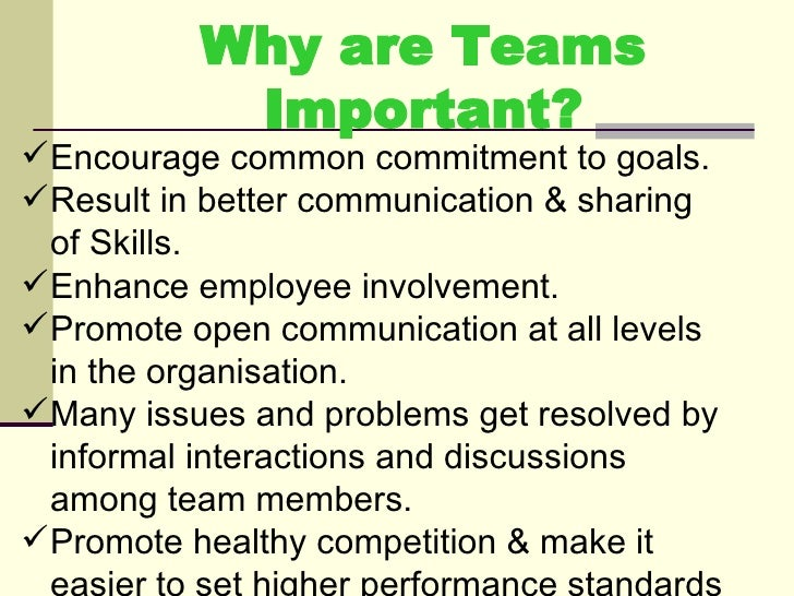 why is teamwork important Free essay: tda 26 11 describe why team work is important in schools team work in schools is important as it's a development not only for you but also for.