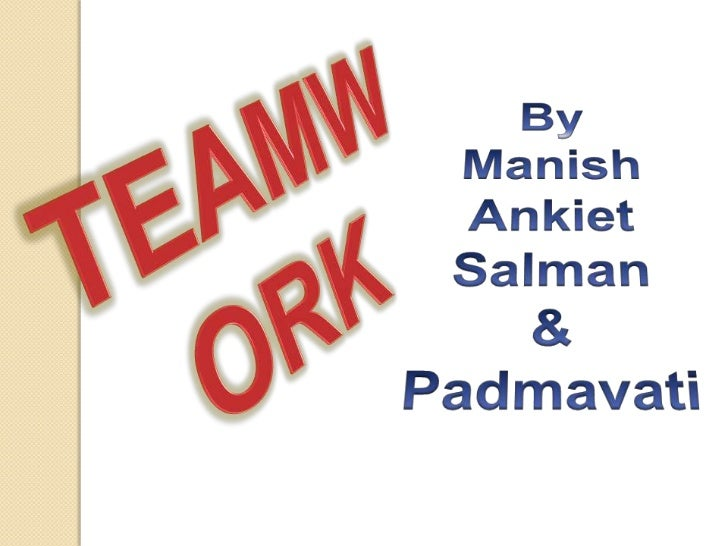 The meaning of TEAMT- TOGETHERE- EVERYONEA- ACHIEVESM- MORE…..