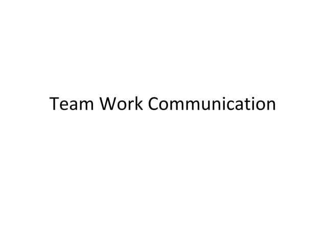 Team Work Communication