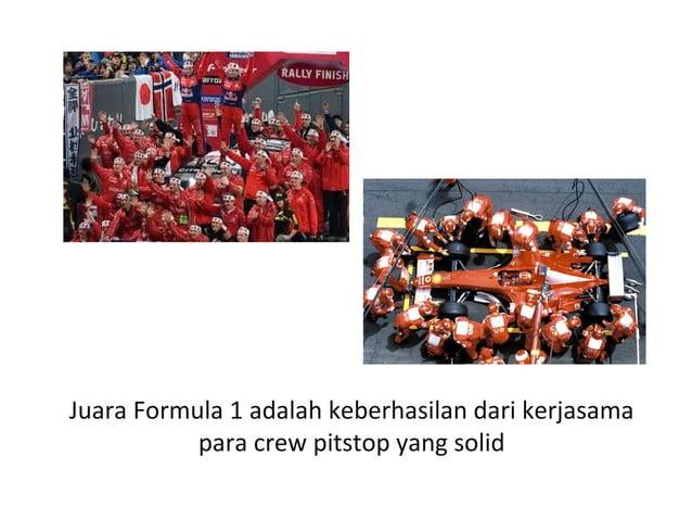 Juara Formula 1 adalah keberhasilan dari kerjasama para crew pitstop yang solid