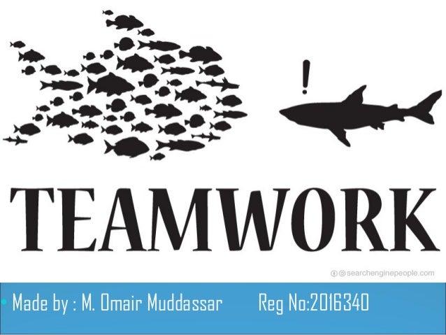 • Made by : M. Omair Muddassar Reg No:2016340