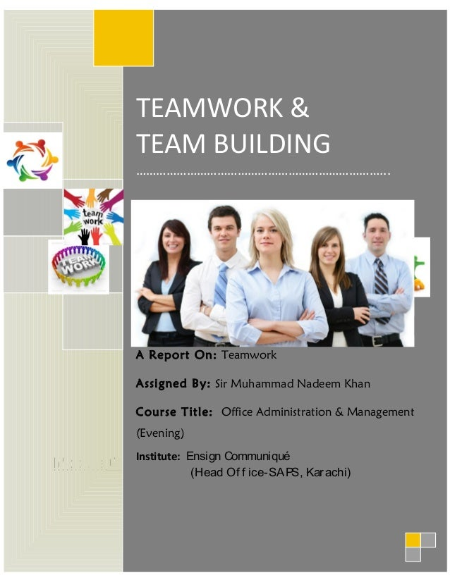 team building module Acquiring a basic understanding and background of team-building and group  work - acquiring a familiarity with concepts of roles in groups, leadership styles,.