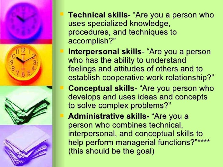 """<ul><li>Technical skills - """"Are you a person who uses specialized knowledge, procedures, and techniques to accomplish?"""" </..."""
