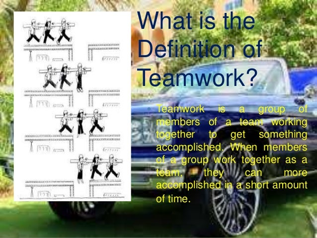 What is the Definition of Teamwork?  Teamwork is a group of members of a team working together to get something accomplis...
