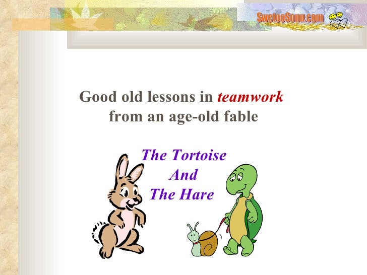 Good old lessons in  teamwork   from an age-old fable The Tortoise And The Hare   SwetooSonu.com