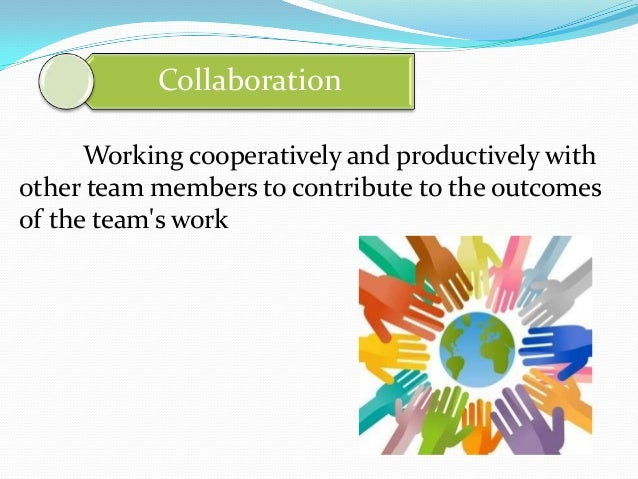 Team work & Interpersonal skills