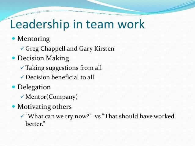 Team work & Interpersonal skills