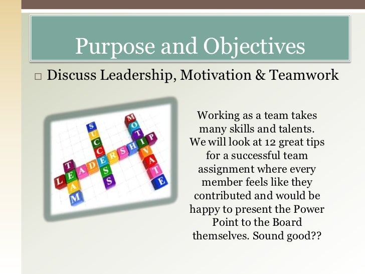 3 2 describe the purpose and objectives of the team in which they work