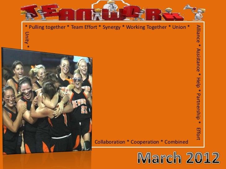 * Pulling together * Team Effort * Synergy * Working Together * Union *                                                   ...
