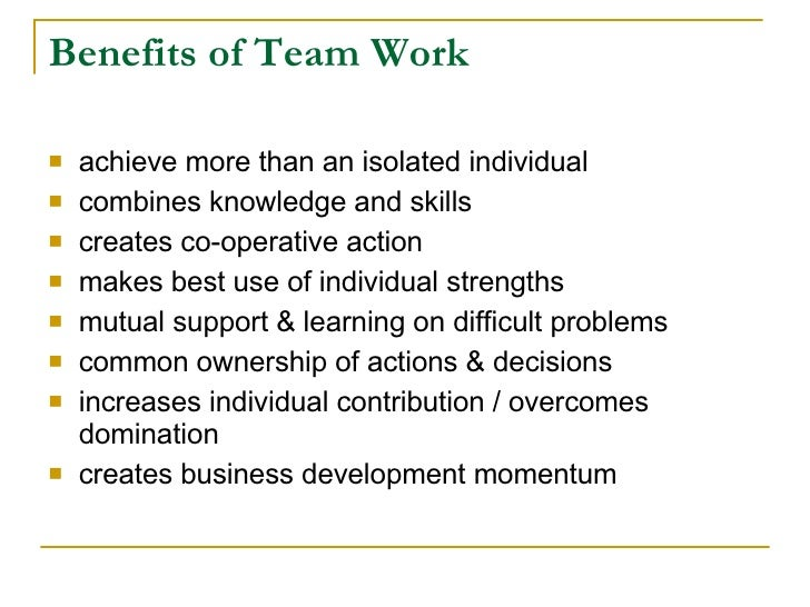 benefits of teamwork Discover the importance of teamwork which results in unity,  of teamwork, or  you need to know more about the benefits of teamwork.