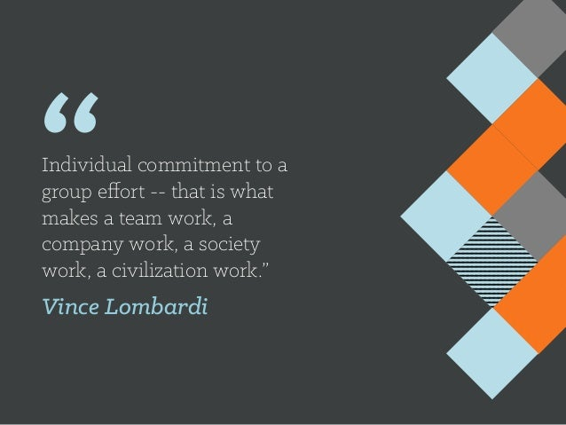 Collaboration Quotes Extraordinary Individual Commitment To A Group