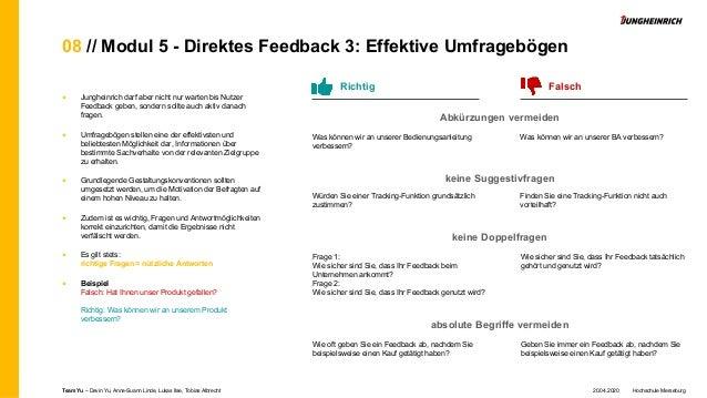 08 // Modul 5 - Direktes Feedback 3: Effektive Umfragebögen ■ Jungheinrich darf aber nicht nur warten bis Nutzer Feedback ...