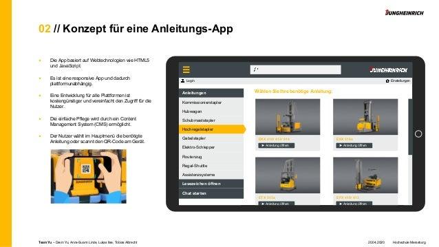 02 // Konzept für eine Anleitungs-App ■ Die App basiert auf Webtechnologien wie HTML5 und JavaScript. ■ Es ist eine respon...
