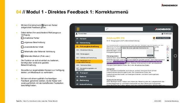04 // Modul 1 - Direktes Feedback 1: Korrekturmenü ■ Mit dem Korrekturmenü kann ein Nutzer zielgerichtet Feedback geben. ■...