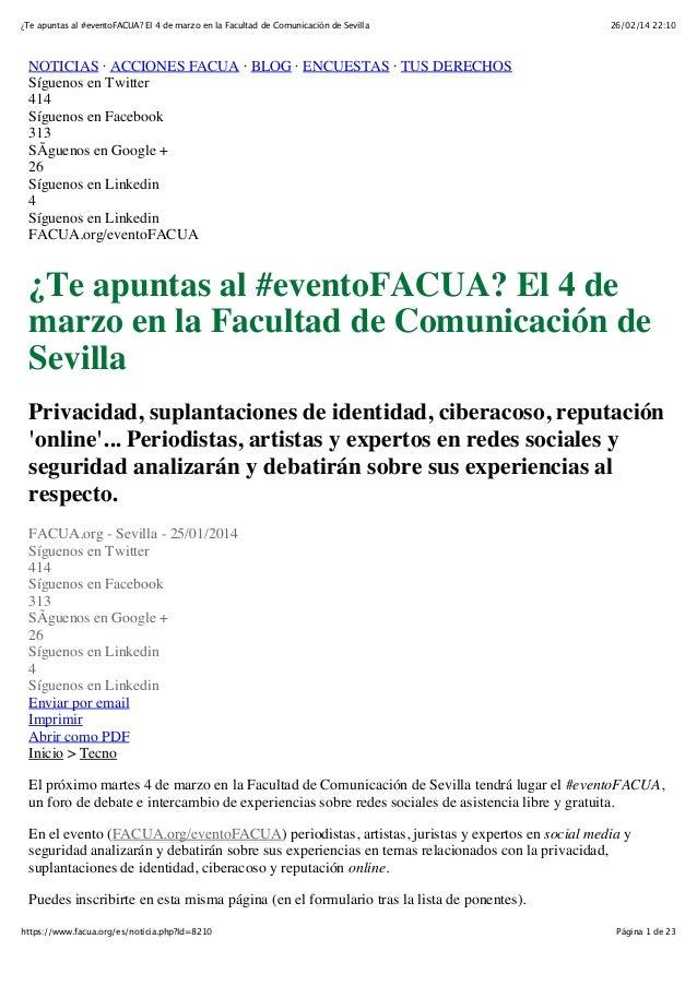 ¿Te apuntas al #eventoFACUA? El 4 de marzo en la Facultad de Comunicación de Sevilla  26/02/14 22:10  NOTICIAS · ACCIONES ...
