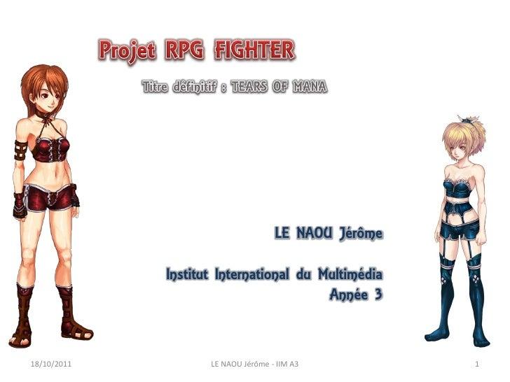 LE NAOU Jérôme             Institut International du Multimédia                                        Année 318/10/2011  ...