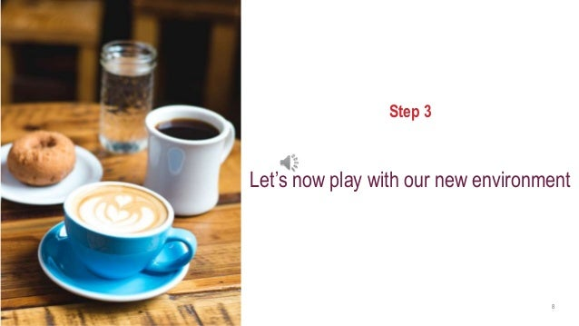 axway.com 8 Step 3 Let's now play with our new environment