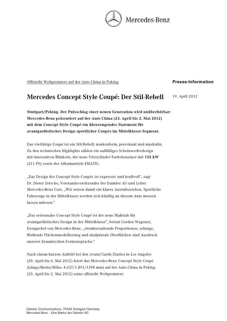 Offizielle Weltpremiere auf der Auto China in Peking                            Presse-InformationMercedes Concept Style C...