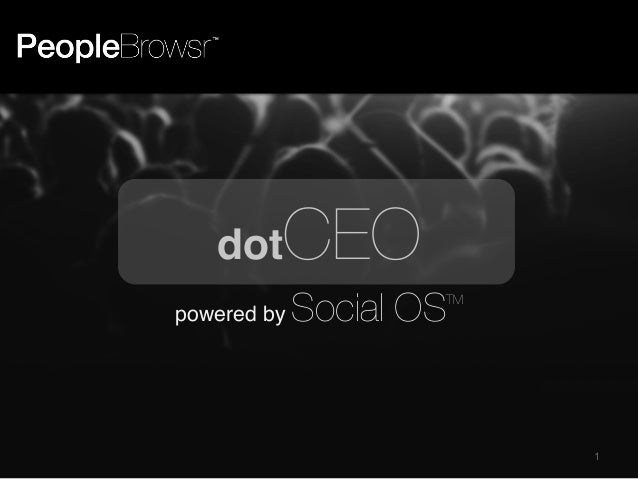 dot  CEO   powered by  Social OS  TM  1