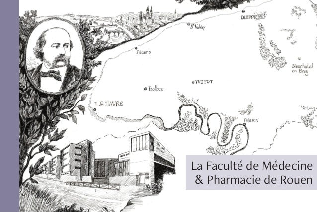 La Faculté de Médecine & Pharmacie de Rouen