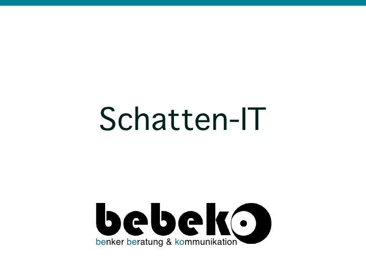 Schatten-ITbenker beratung & kommunikation